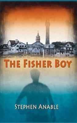 The Fisher Boy: A Mark Winslow Mystery