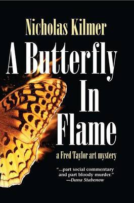 A Butterfly in Flame: A Fred Taylor Art Mystery