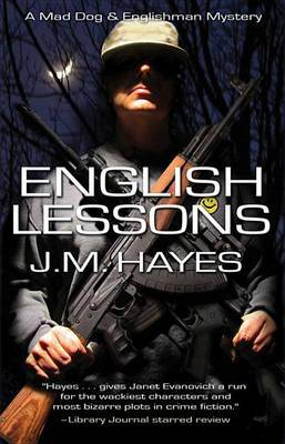 English Lessons: A Mad Dog & Englishman Mystery