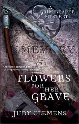 Flowers for Her Grave: A Grim Reaper Mystery