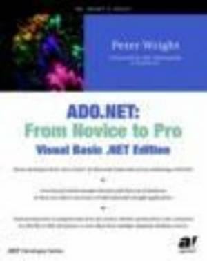 ADO .NET: From Novice to Pro, Visual Basic .NET Edition