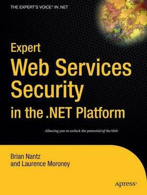 Expert Web Services Security in the .NET Platform