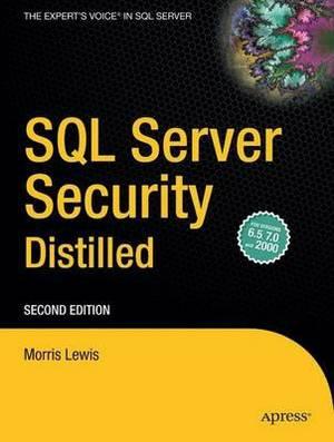 SQL Server Security Distilled
