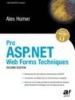 Pro ASP.NET Web Forms Techniques: 2004