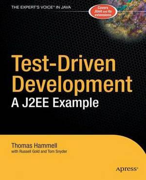 Test-Driven Development: A J2EE Example