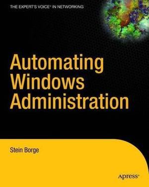 Automating Windows Administration
