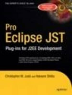Pro Eclipse JST: Plug-ins for J2EE Development