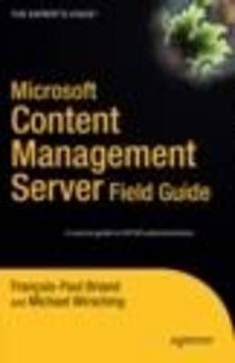 Microsoft Content Management: Server Field Guide