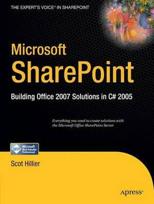 Microsoft SharePoint: Building Office 2007 Solutions in C# 2005