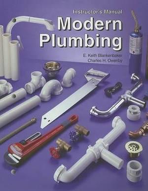 Modern Plumbing: Instructor's Resource