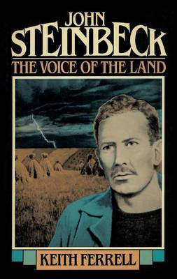 John Steinbeck: The Voice of the Land