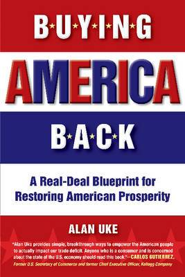 Buying America Back: A Real Deal Blueprint for Restoring American Prosperity