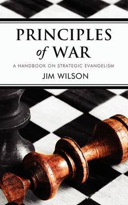 Principles of War: A Handbook on Strategic Evangelism