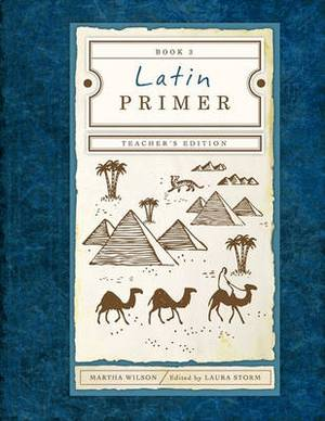 Latin Primer 3: Teacher Edition