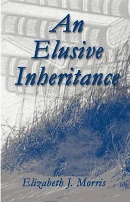 An Elusive Inheritance