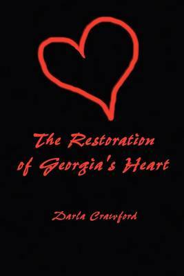 The Restoration of Georgia's Heart