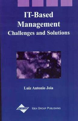 It-Based Management: Challenges and Solutions