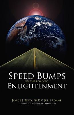 Speed Bumps on the Road to Enlightenment