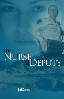 The Nurse and The Deputy