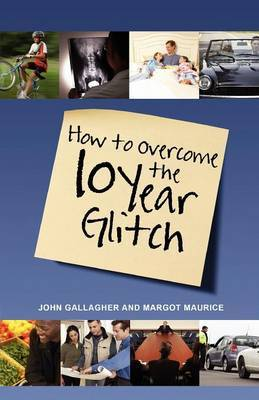 How to Overcome the 10-Year Glitch