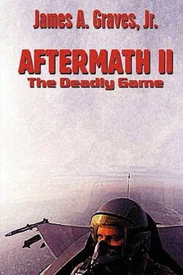 Aftermath II: The Deadly Game