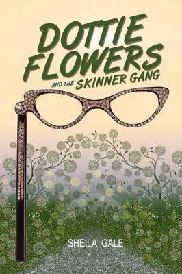 Dottie Flowers and the Skinner Gang