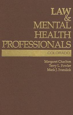 Law and Mental Health Professionals: Colorado