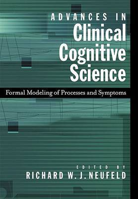 Advances in Clinical Cognitive Science: Formal Modeling of Processes and Symptoms