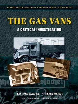 The Gas Vans: A Critical Study