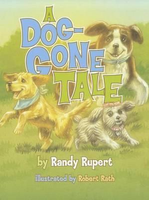 A Dog-Gone Tale
