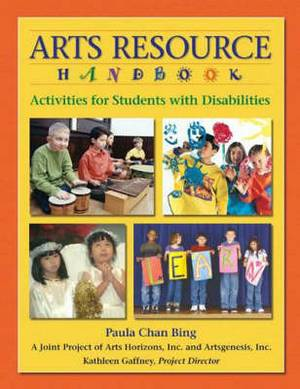 Arts Resource Handbook: Activities for Students with Disabilities
