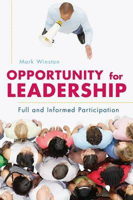 Opportunity for Leadership: Full and Informed Participation