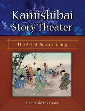 Kamishibai Story Theater: The Art of Picture Telling