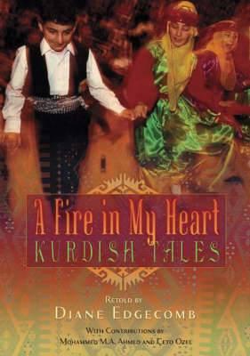 A Fire in My Heart: Kurdish Tales