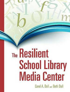 The Resilient School Library