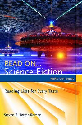Read On...Science Fiction: Reading Lists for Every Taste