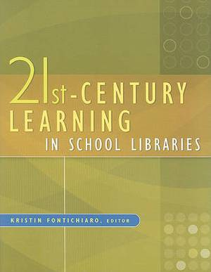 21st-Century Learning in School Libraries