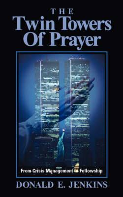 The Twin Towers of Prayer