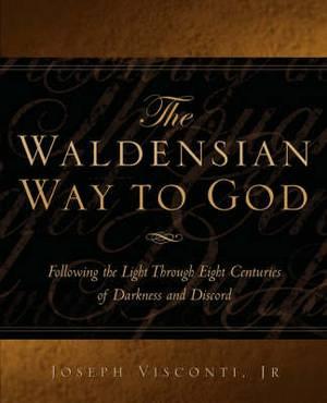 The Waldensian Way to God