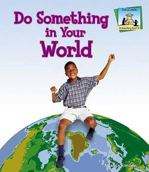 Do Something in Your World