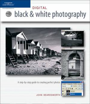 Digital Black-and-White Photography
