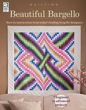 Beautiful Bargello: How-To Instructions from Today's Leading Bargello Designers