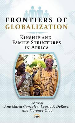 Frontiers of Globalization: Kinship and Family Structures in Africa