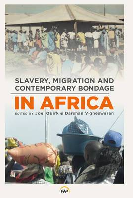 Slavery, Migration and Contemporary Bondage in Africa