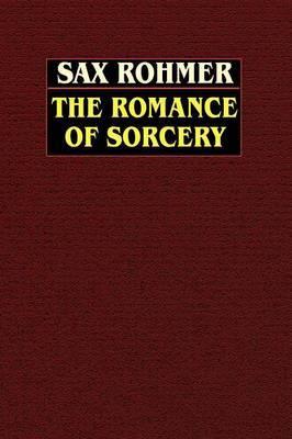 The Romance of Sorcery