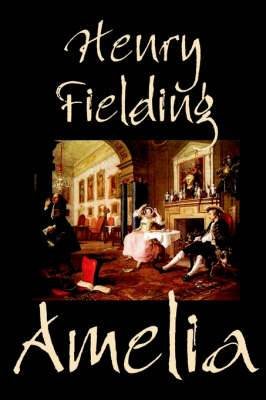 Amelia by Henry Fielding, Literary Fiction