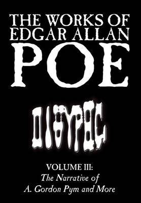 The Works of Edgar Allan Poe, Vol. III