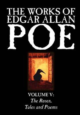 The Works of Edgar Allan Poe, Vol. V