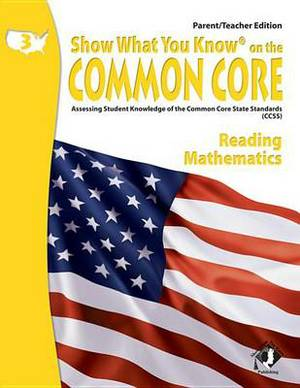 Swyk on the Common Core Gr 3, Parent/Teacher Edition: Assessing Student Knowledge of the Common Core State Standards