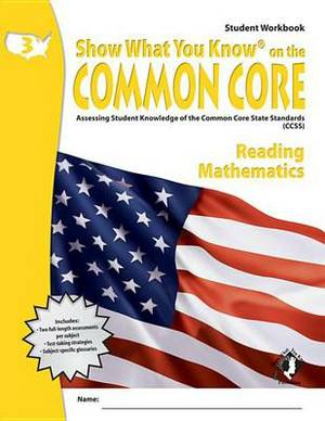 Swyk on the Common Core Gr 3, Student Workbook: Assessing Student Knowledge of the Common Core State Standards